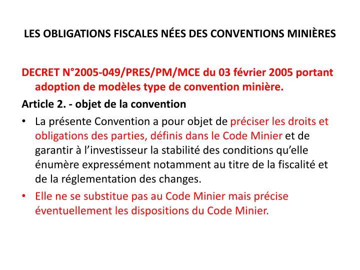 LES OBLIGATIONS FISCALES NÉES DES CONVENTIONS MINIÈRES