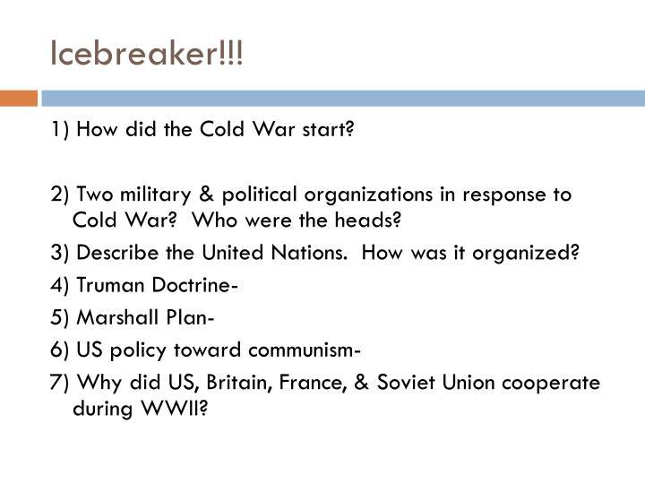 Icebreaker!!!