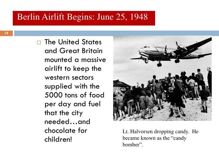 Berlin Airlift Begins: June 25, 1948