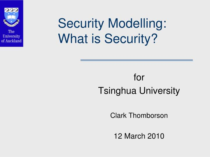 Security modelling what is security