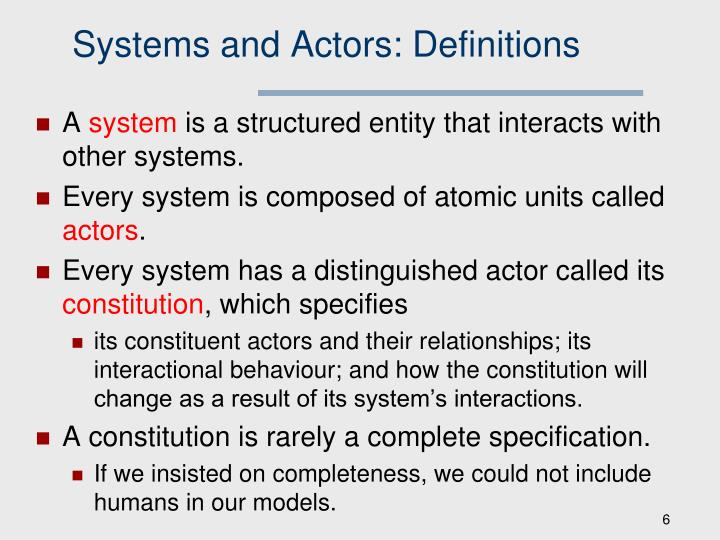 Systems and Actors: Definitions