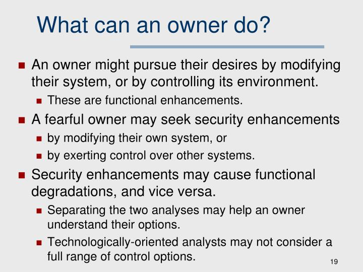 What can an owner do?