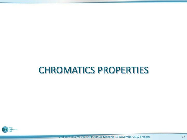 CHROMATICS PROPERTIES