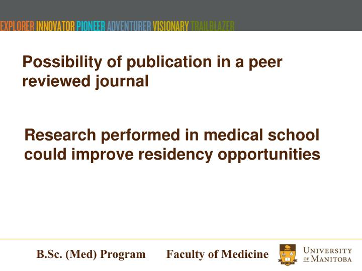 Possibility of publication in a peer reviewed journal