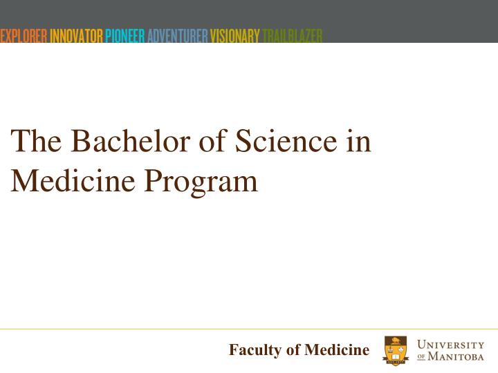 The Bachelor of Science in