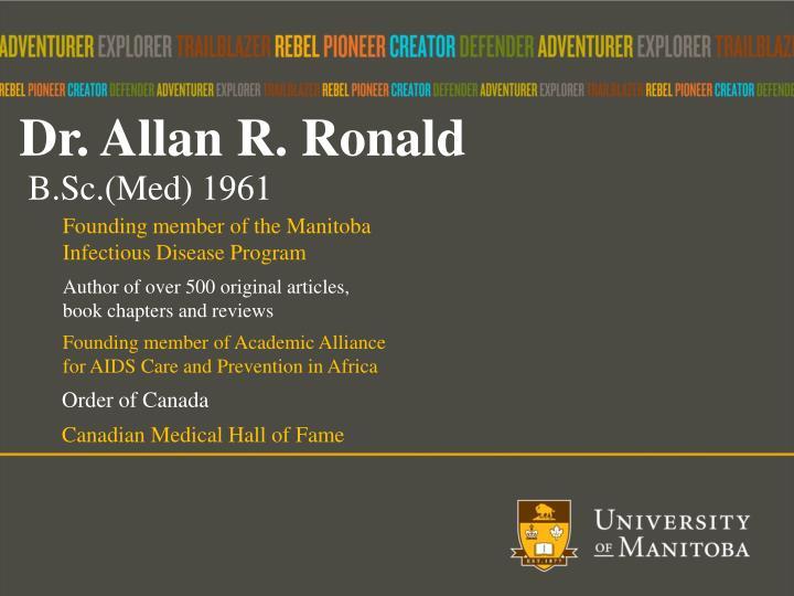 Dr. Allan R. Ronald