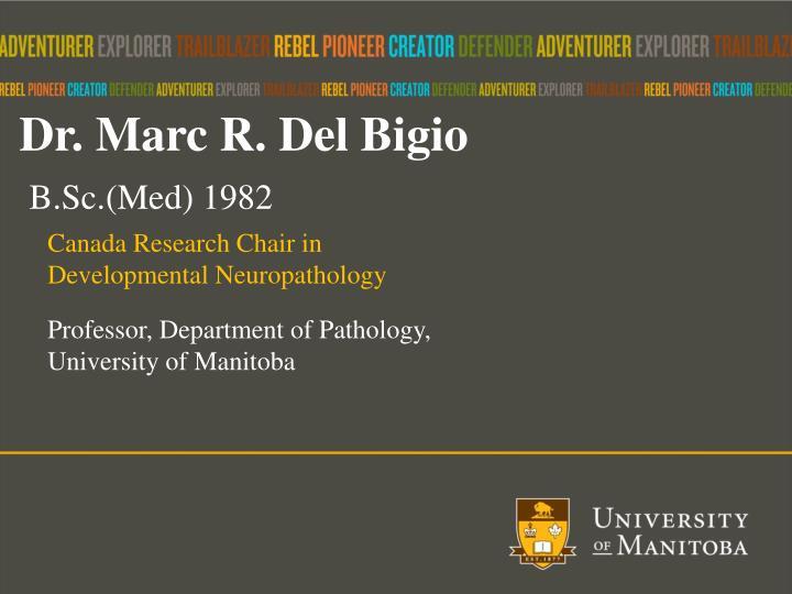 Dr. Marc R. Del