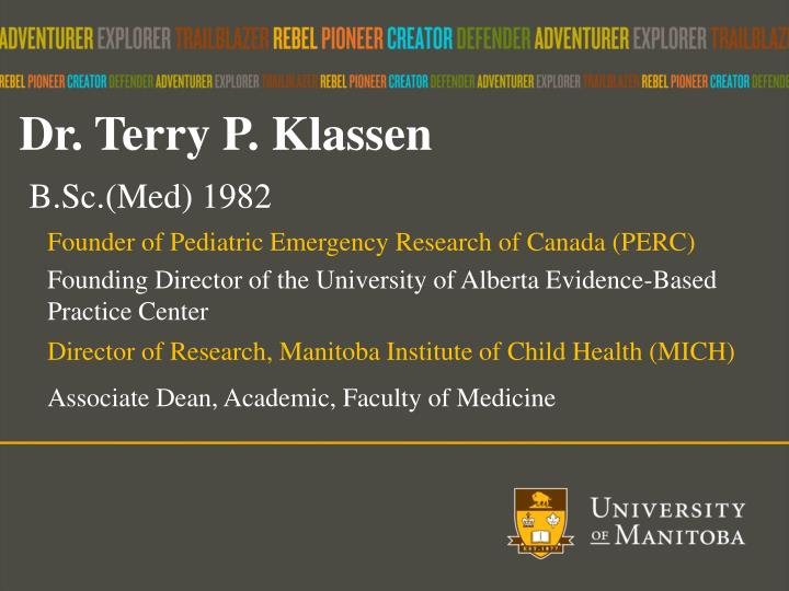 Dr. Terry P.