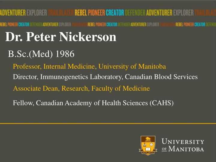 Dr. Peter Nickerson