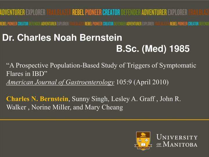 Dr. Charles Noah Bernstein