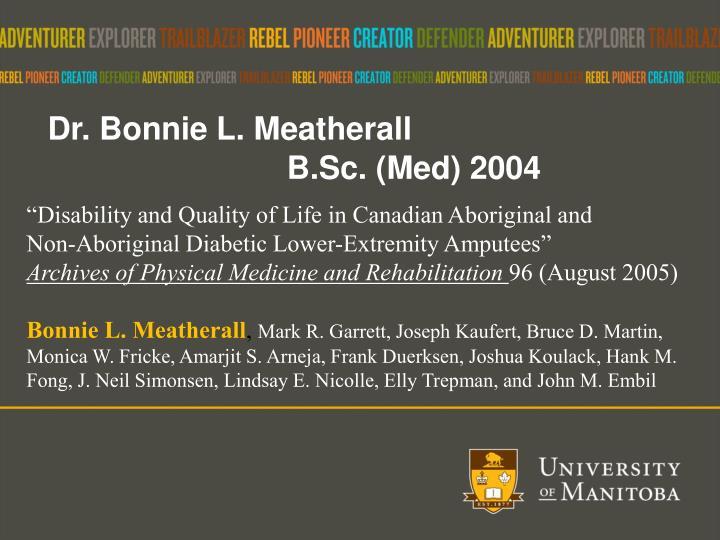 Dr. Bonnie L.