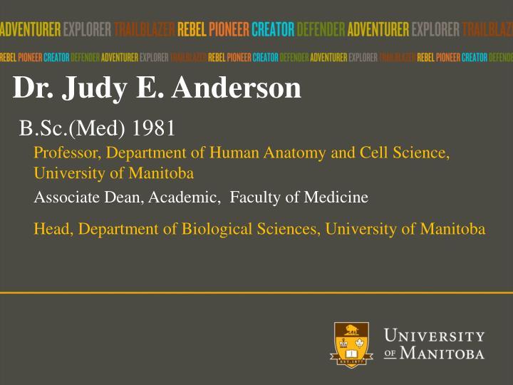 Dr. Judy E. Anderson