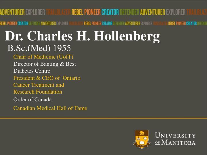 Dr. Charles H.