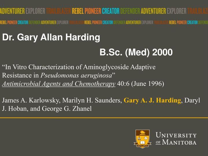 Dr. Gary Allan Harding