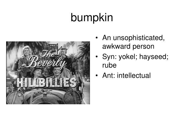 bumpkin