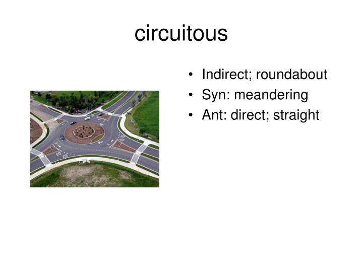 circuitous