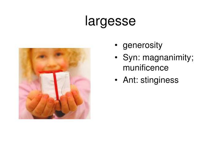 largesse