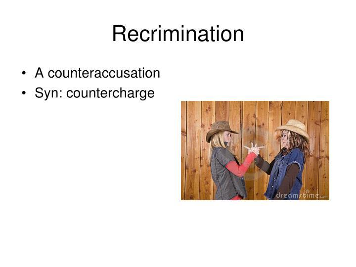 Recrimination