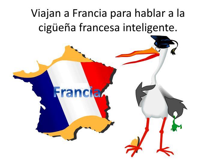 Viajan a Francia para hablar a la