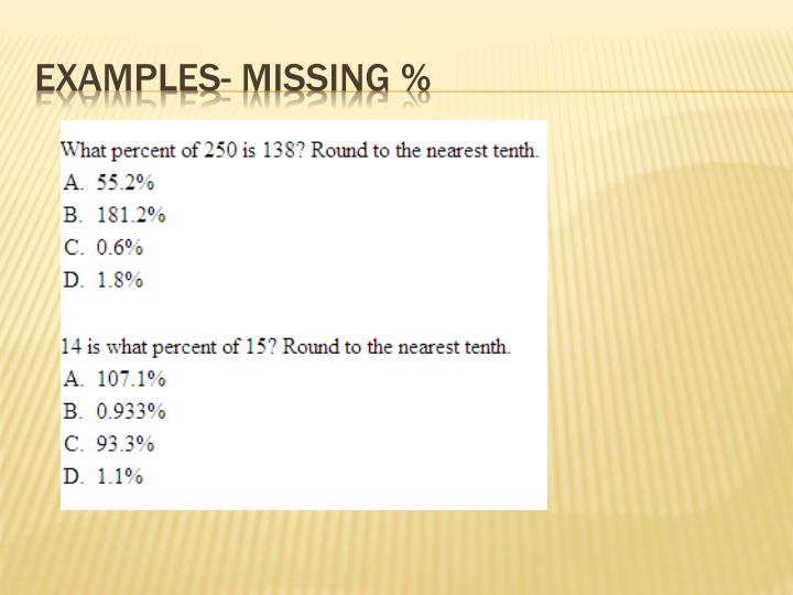 Examples- Missing %