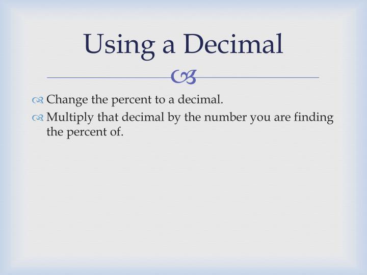 Using a Decimal