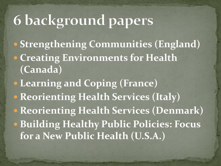 6 background papers