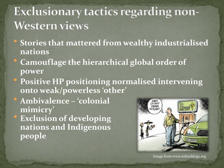 Exclusionary tactics regarding non-Western views