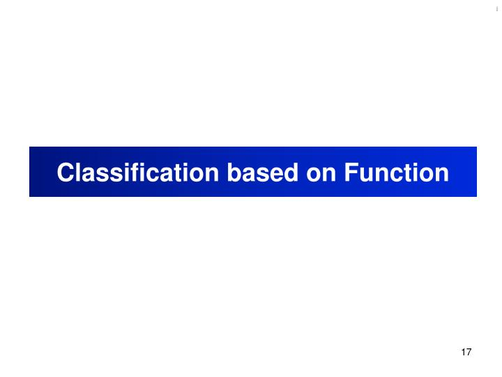 Classification based on Function