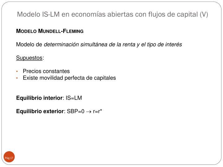 Modelo IS-LM en economías abiertas con flujos de capital (V)