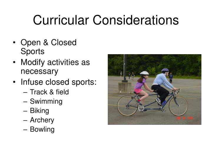 Curricular Considerations