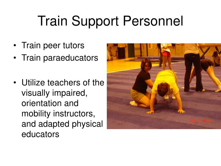 Train Support Personnel