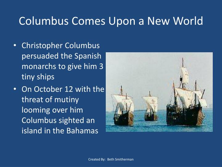 Columbus Comes Upon a New World