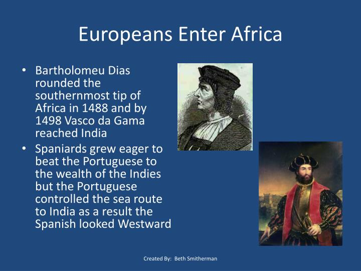Europeans Enter Africa
