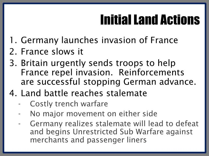 Initial Land Actions