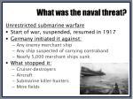 what was the naval threat