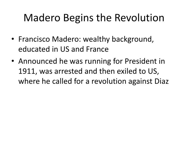 Madero Begins the Revolution