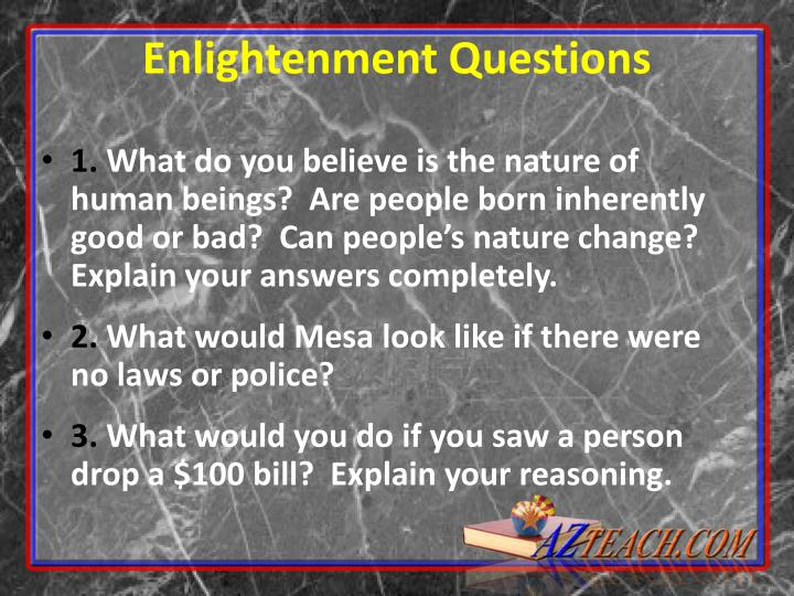 Enlightenment Questions