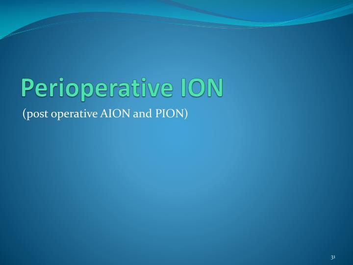 Perioperative ION