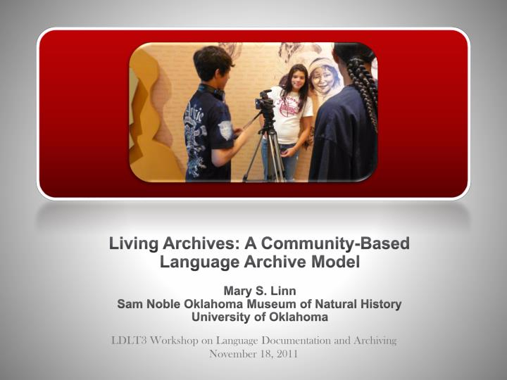 Living Archives: A Community-Based