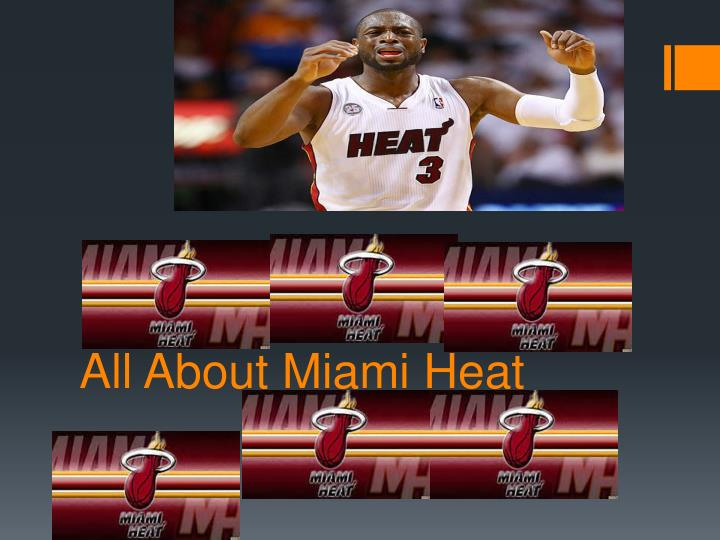 All about miami heat