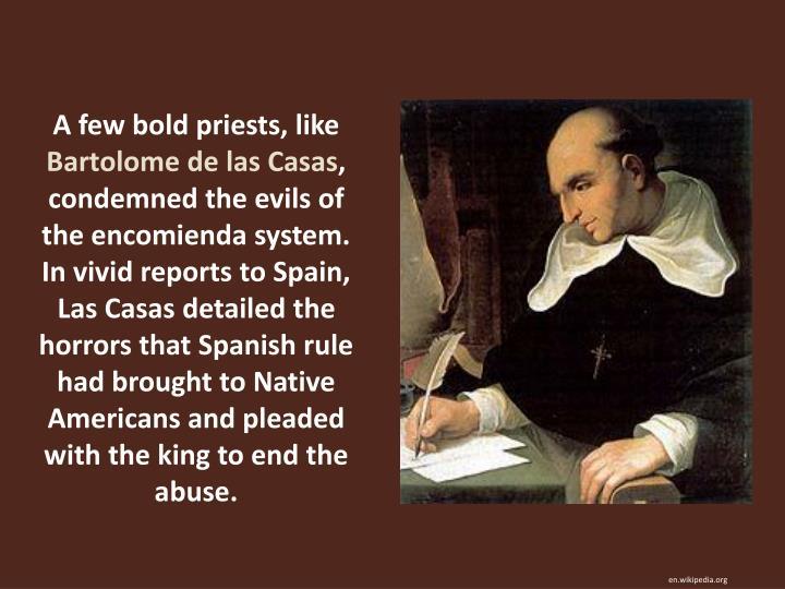 A few bold priests, like