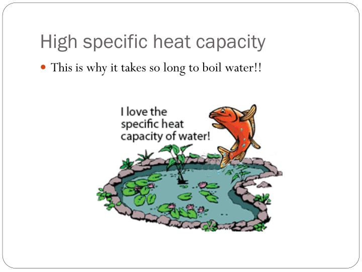 High specific heat