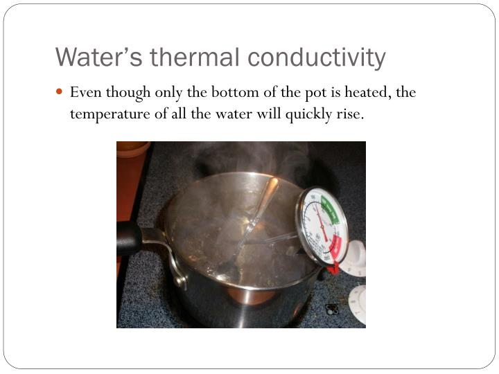 Water's thermal