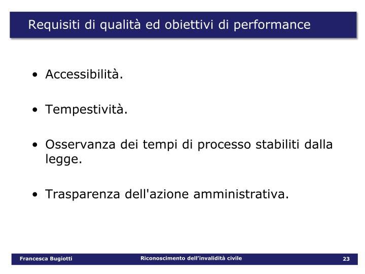 Requisiti di qualità ed obiettivi di performance