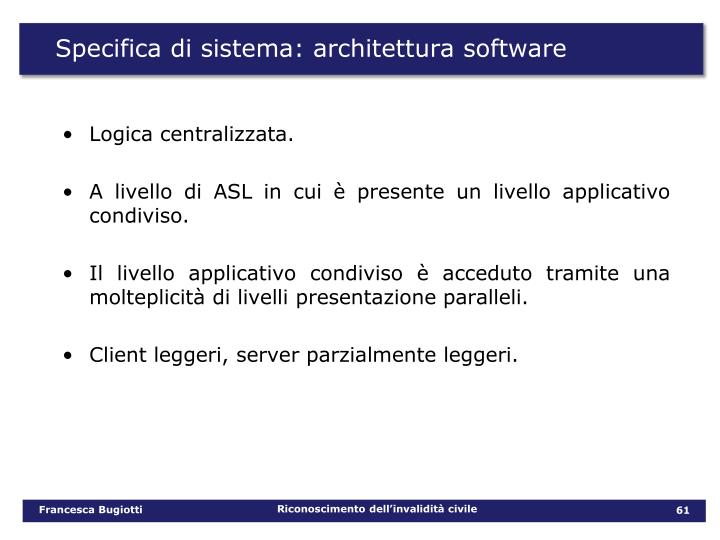 Specifica di sistema: architettura software