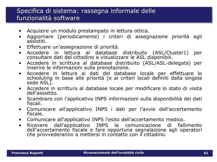 Specifica di sistema: rassegna informale delle funzionalità software