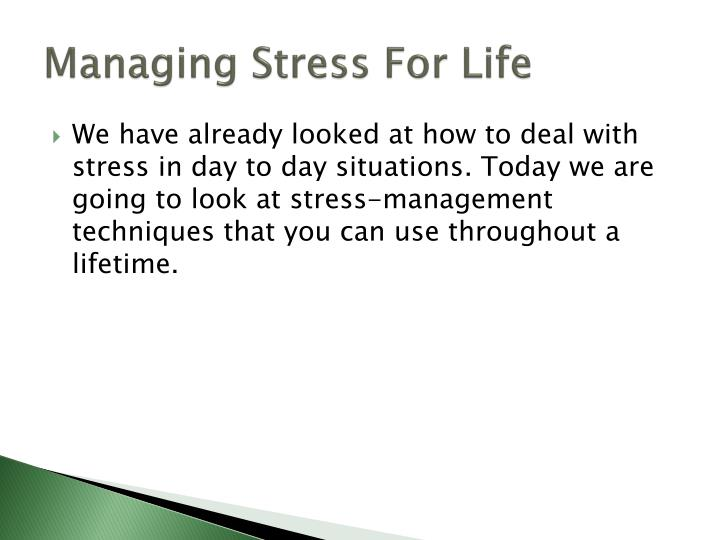 Managing stress for life1
