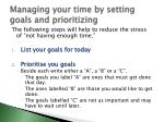 managing your time by setting goals and prioritizing1