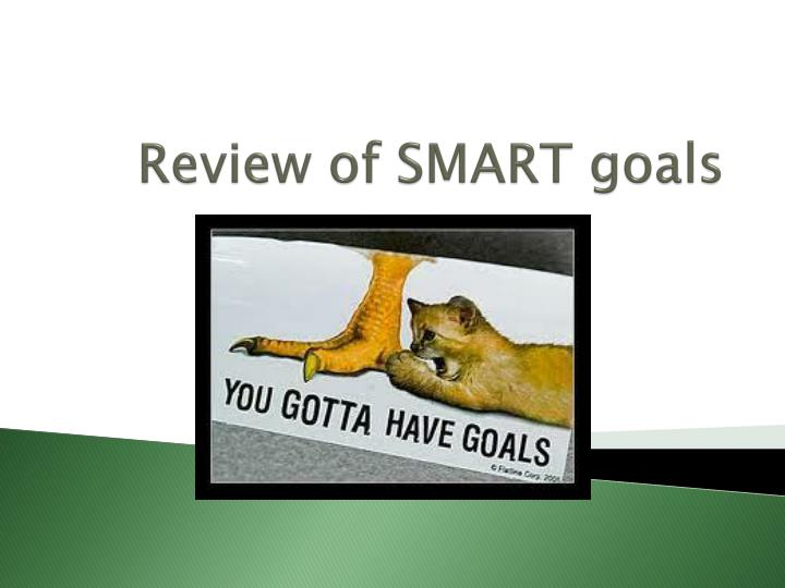 Review of SMART goals