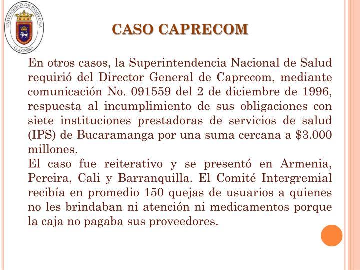 CASO CAPRECOM